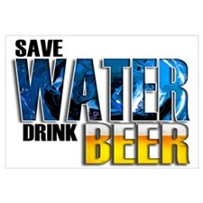 Save Water Drink Beer Wall Art