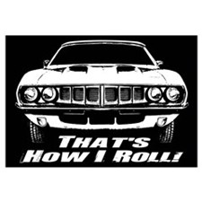 How I Roll - 'Cuda Wall Art