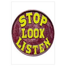 Stop, Look, Listen Wall Art