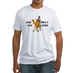 Save Gas Ride A Camel Funny Fitted T-Shirt