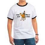 Save Gas Ride A Camel Funny Ringer T