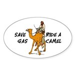 Save Gas Ride A Camel Funny Sticker (Oval)