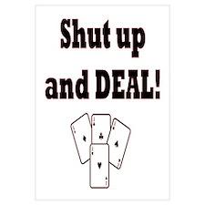 Shut up and Deal! Wall Art