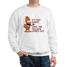 Not Asado Until Sausage Sweatshirt