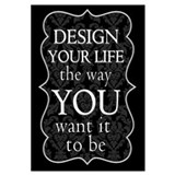 """Design Your Life"" Wall Art"