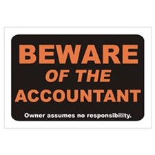Beware / Accountant Wall Art