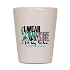 I Wear Teal White 10 Cervical Cancer Shot Glass
