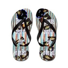 There are Plenty of Fish in the Sea ! Flip Flops