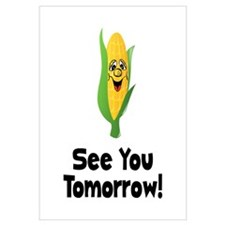 See You Tomorrow Corn Wall Art