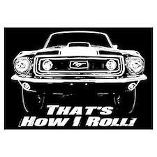 How I Roll - Mustang Boss Wall Art