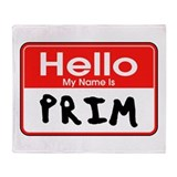 Name is Prim Throw Blanket