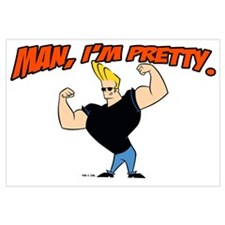 Johnny Bravo - Man, Im Pretty Wall Art