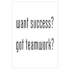 want success? got teamwork? Wall Art