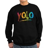 Unique You only live once Sweatshirt