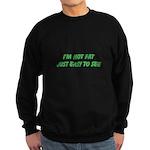 not fat Sweatshirt (dark)