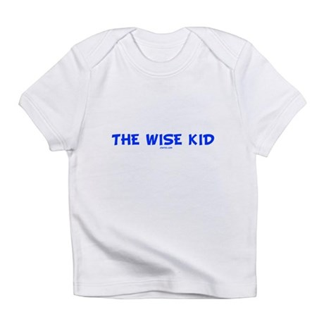The Wise Kid Infant T-Shirt