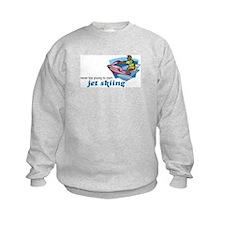 Never Too Young to Start Jet Skiing Sweatshirt