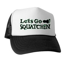 Let's Go Squatchin Trucker Hat