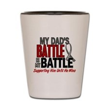 My Battle Too Brain Cancer Shot Glass