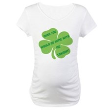 Irish you would go home with Shirt
