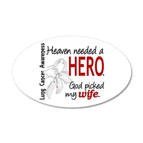 Heaven Needed a Hero Lung Cancer 22x14 Oval Wall P