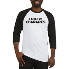 Live For CHARADES Baseball Jersey