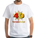 40th Birthday White T-Shirt