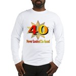 40th Birthday Long Sleeve T-Shirt