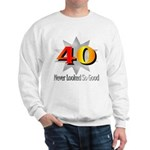40th Birthday Sweatshirt