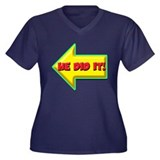 He Did It! Women's Plus Size V-Neck Dark T-Shirt