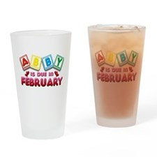 Abby is Due in February Drinking Glass