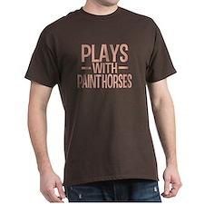 PLAYS Paint Horses T-Shirt