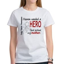 Heaven Needed a Hero Lung Cancer Tee