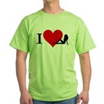 I Love Women Green T-Shirt