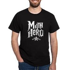Math Hero - Math Rocks! T-Shirt