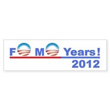 "Obama 2012 - ""4 More Years!"" Bumper Stic"