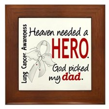 Heaven Needed a Hero Lung Cancer Framed Tile