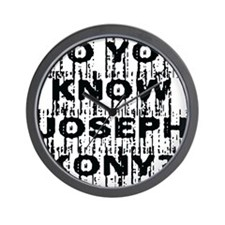 DO YOU KNOW JOSEPH KONY? Wall Clock