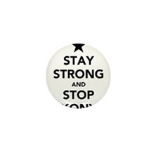 STAY STRONG AND STOP KONY Mini Button (10 pack)