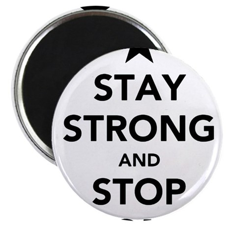 "STAY STRONG AND STOP KONY 2.25"" Magnet (10 pack)"