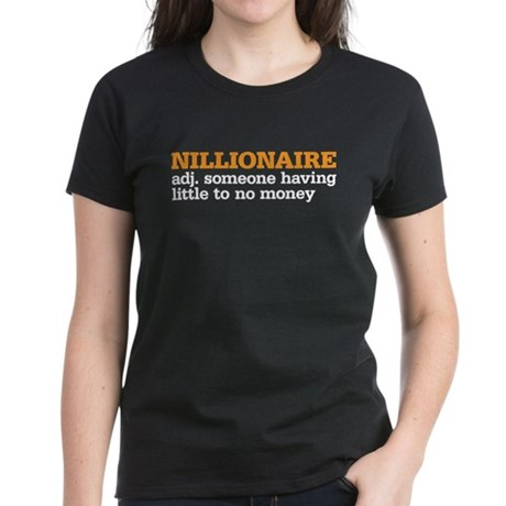 nillionaire Women's Dark T-Shirt