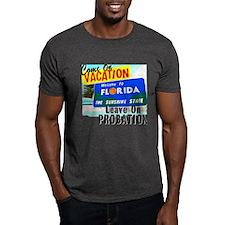 Florida Vacation Probation T-Shirt