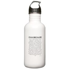 I Run Because Sports Water Bottle