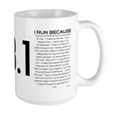 I Run Because Coffee Mug