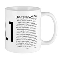 I Run Because Mug