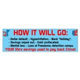 How it will go Bumper Sticker
