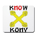 KNOW KONY Mousepad