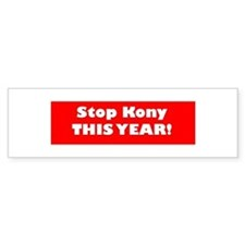 Stop Kony this year Bumper Sticker