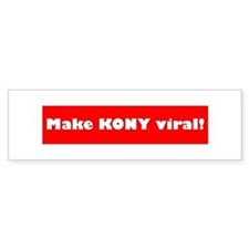Make Kony viral Bumper Sticker
