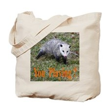 Playing Possum Tote Bag